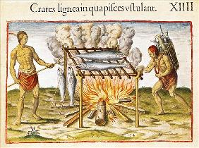 Cooking Fish, from ''Admiranda Narratio...''; engraved by Theodore de Bry (1528-98) 1585-88