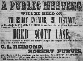 Poster advertising a meeting to discuss the 'Dred Scott (1799-1858) Case', 1857 (litho)