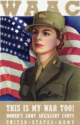 World War II WAAC Poster ?This is My War Too!?