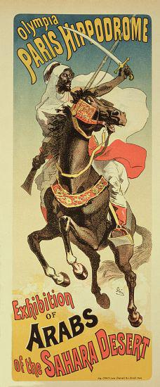 Reproduction of a poster advertising an 'Exhibition of Arabs of the Sahara Desert', Paris Hippodrome