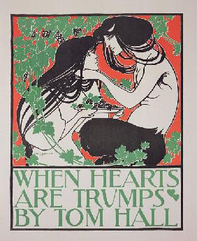 Reproduction of a poster advertising 'When Hearts are Trumps' by Tom Hall